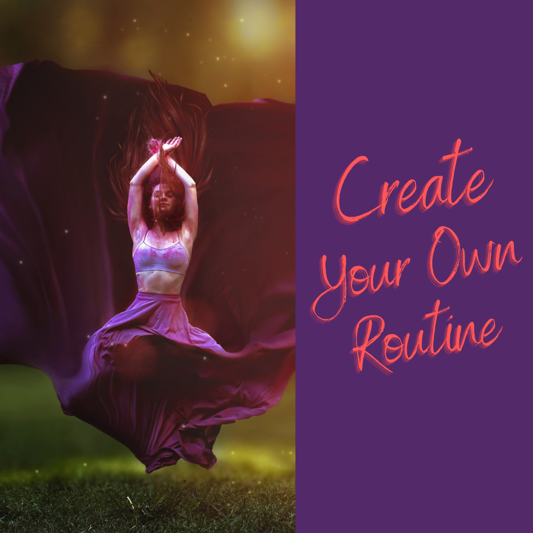Create Your Own Routine